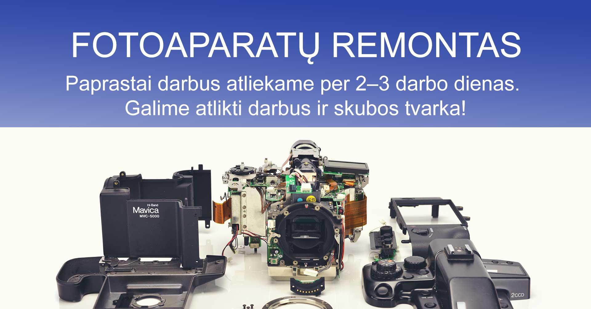 Fotoaparatų remontas (taisykla, taisymas) Vilniuje